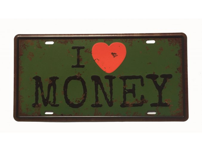 I love money