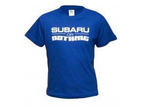 Tričko Subaru or nothing (modrá)