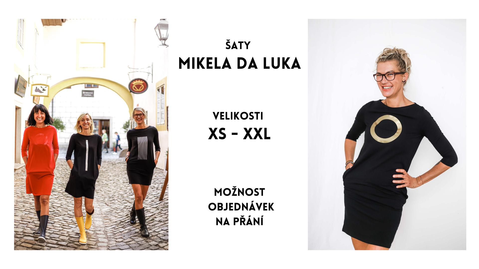 Šaty Mikela da Luka, velikosti XS - XXL, objednávky na přání