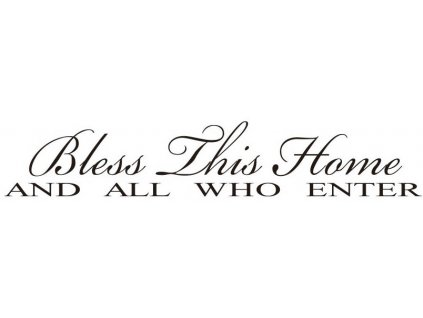 15329 2 samolepka na zed bless this home 10 x 56 cm