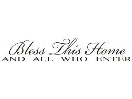 Samolepka na zeď Bless This Home 10 x 56 cm