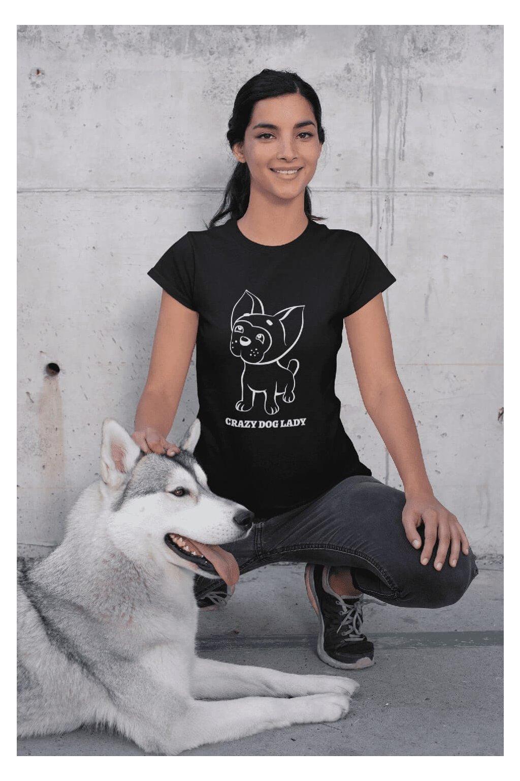 Dámske tričko Crazy Dog Lady