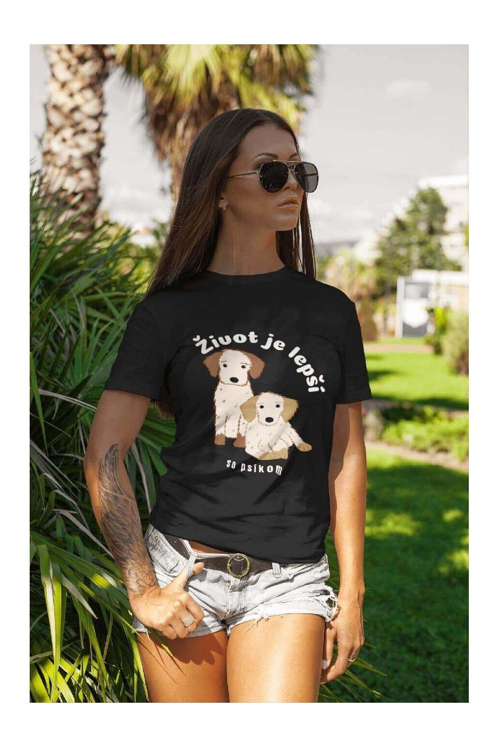 Dámske tričko Život je lepší