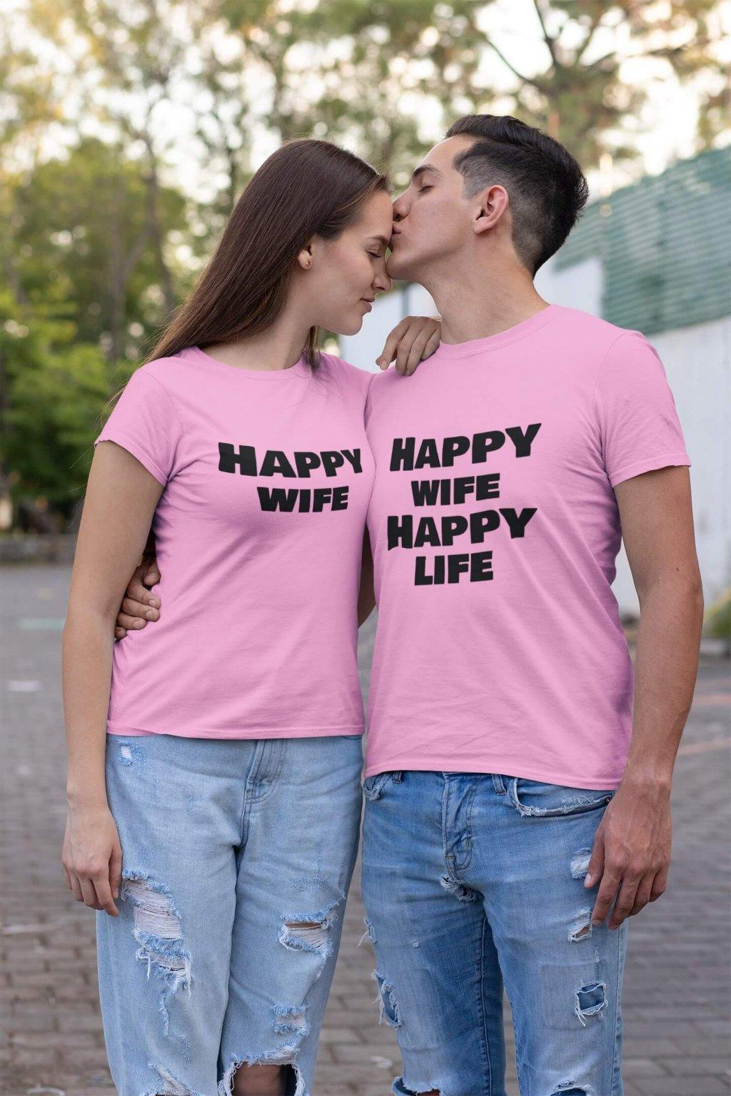 Tričká pre páry Happy wife, Happy life