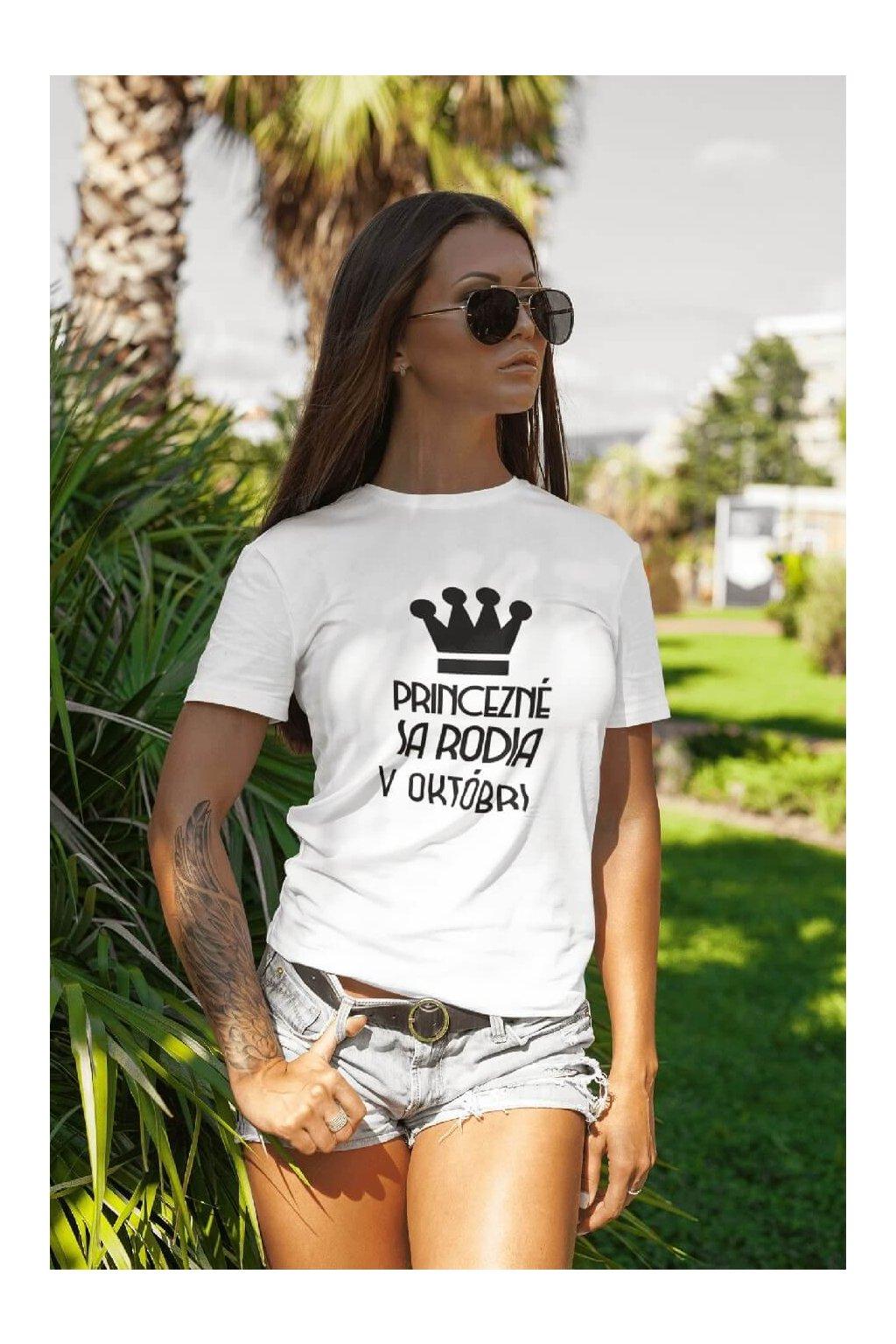 Dámske tričko Princezné sa rodia v októbri