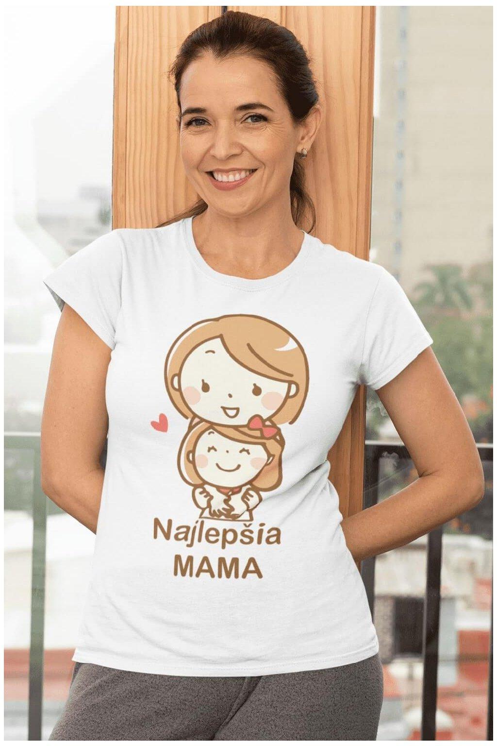 Tričko pre najlepšiu mamu