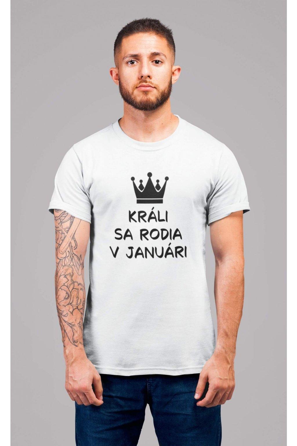 Pánske tričko Králi sa rodia v januári