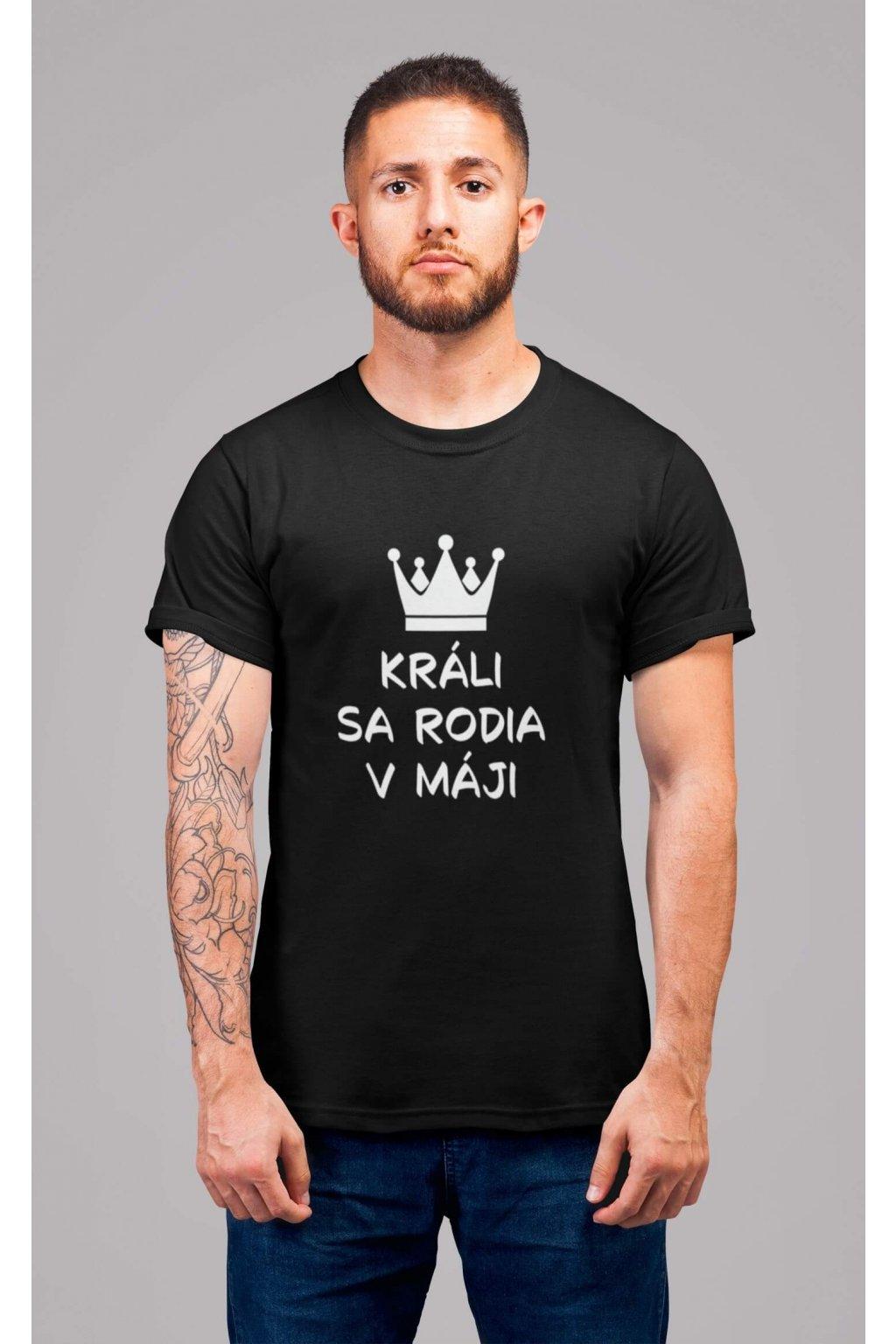 Pánske tričko Králi sa rodia v máji