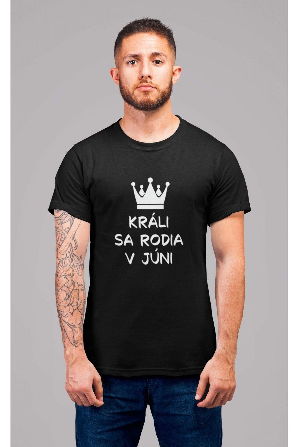 Pánske tričko Králi sa rodia v júni