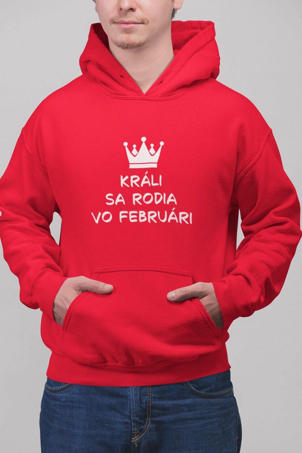 Pánska mikina Králi sa rodia vo februári