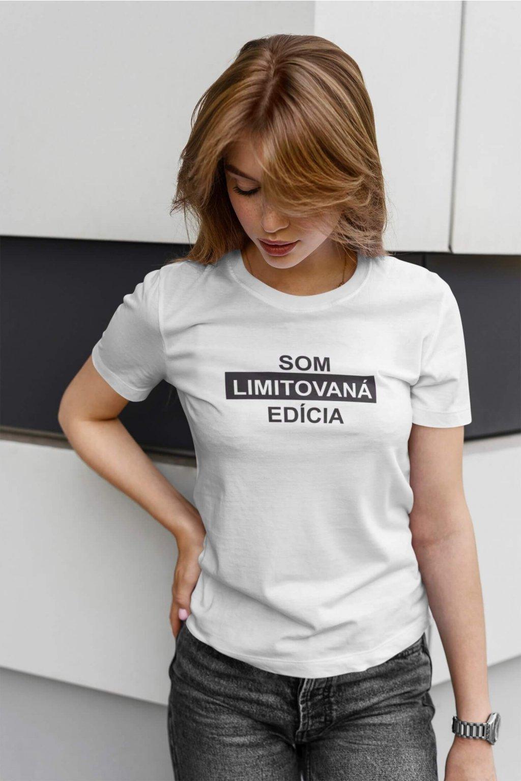 Dámske tričko Limitovaná edícia