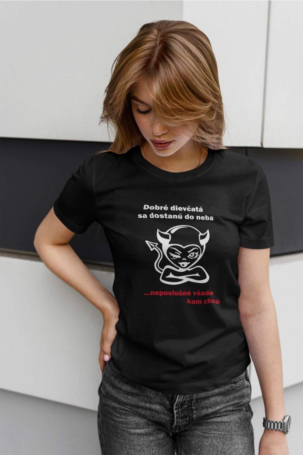 Dámske tričko Neposlušné dievča