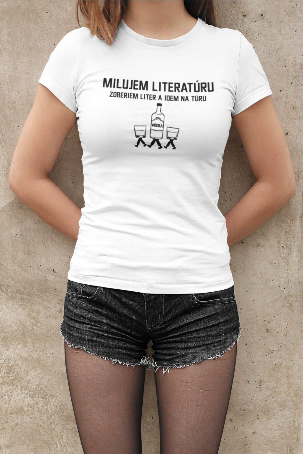 Dámske tričko Milujem literatúru