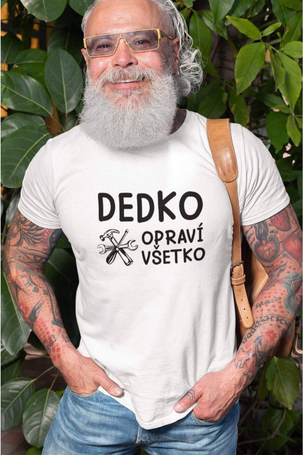 Pánske tričko Dedko opraví všetko