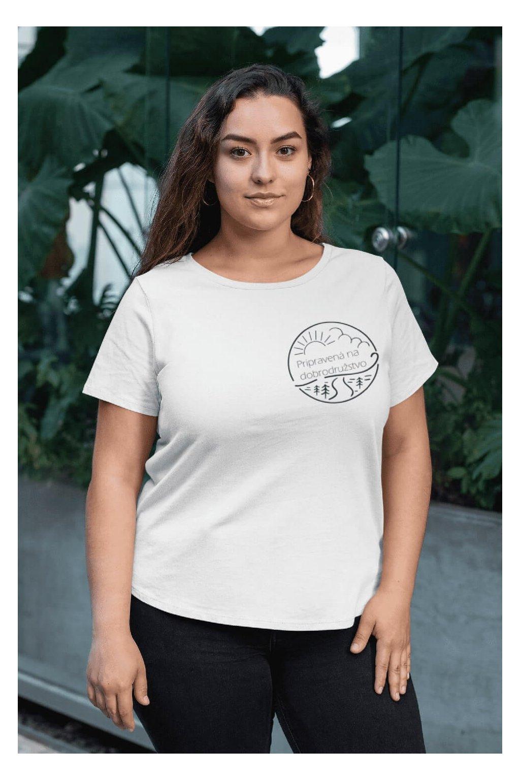 Dámske tričko Pripravená na dobrodružstvo