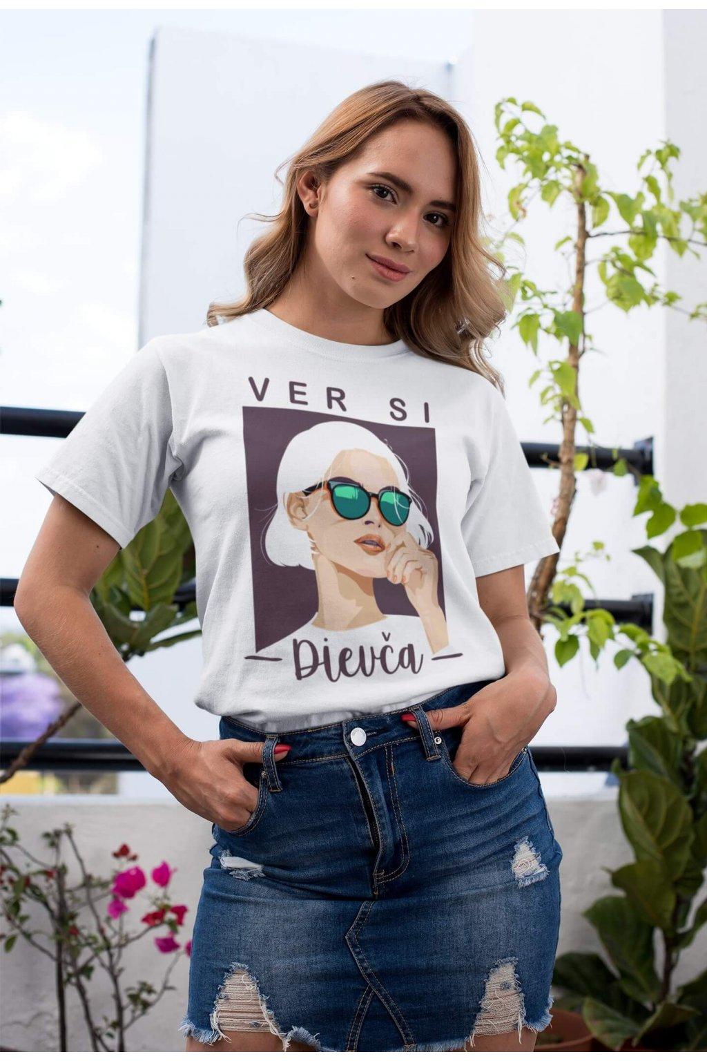 Dámske tričko Ver si