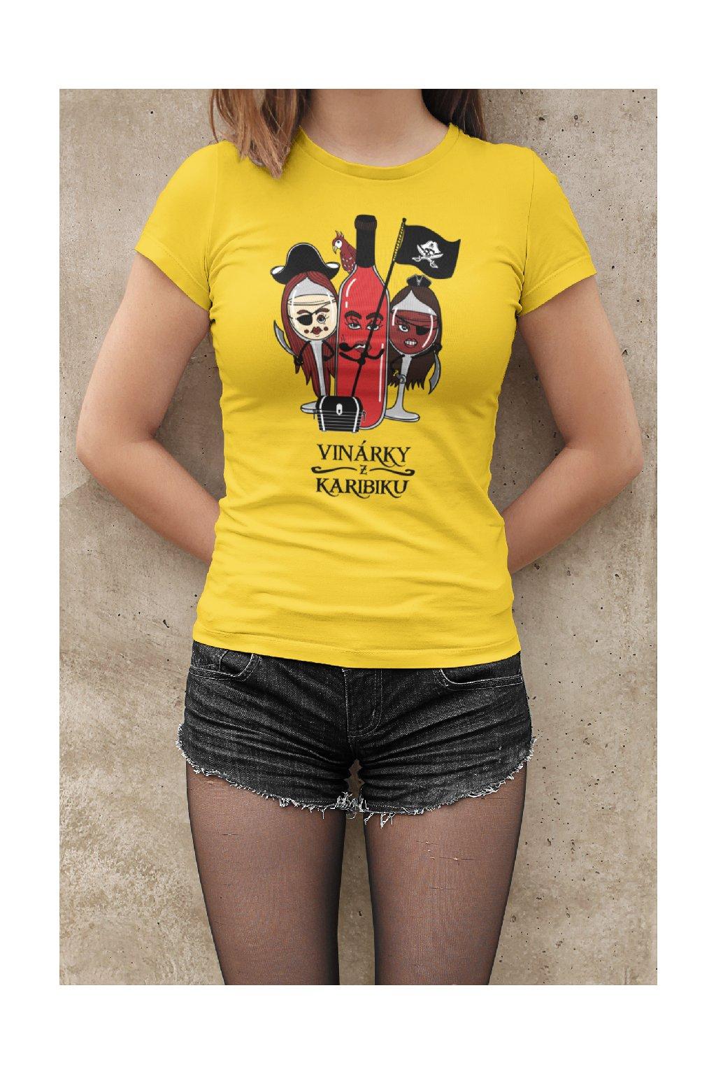 MMO Dámske tričko Vinárky z Karibiku Vyberte farbu: Žltá, Vyberte veľkosť: M