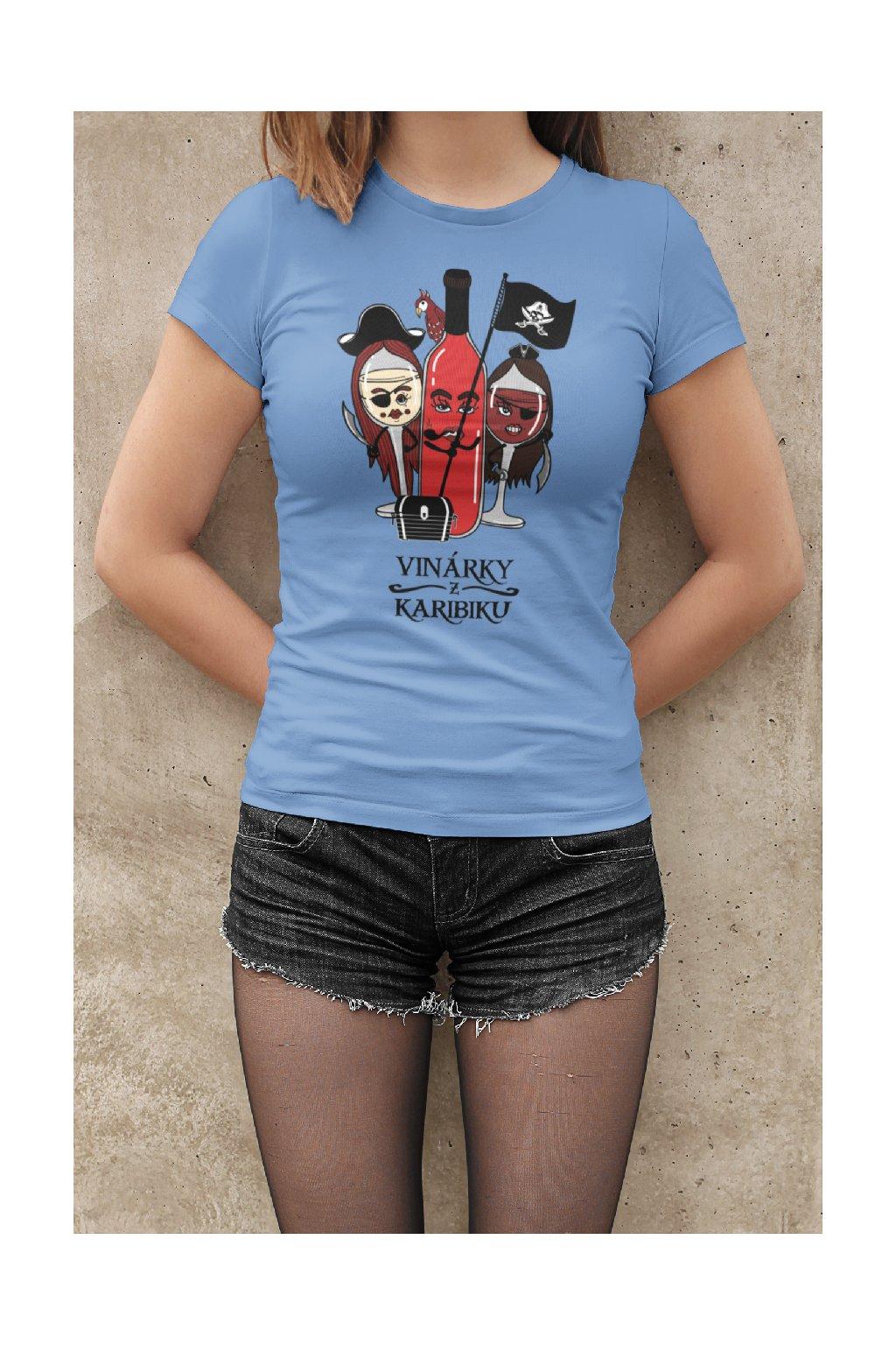 MMO Dámske tričko Vinárky z Karibiku Vyberte farbu: Svetlomodrá, Vyberte veľkosť: M