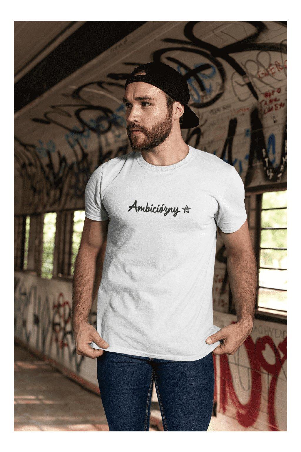 Pánske tričko Ambiciózny