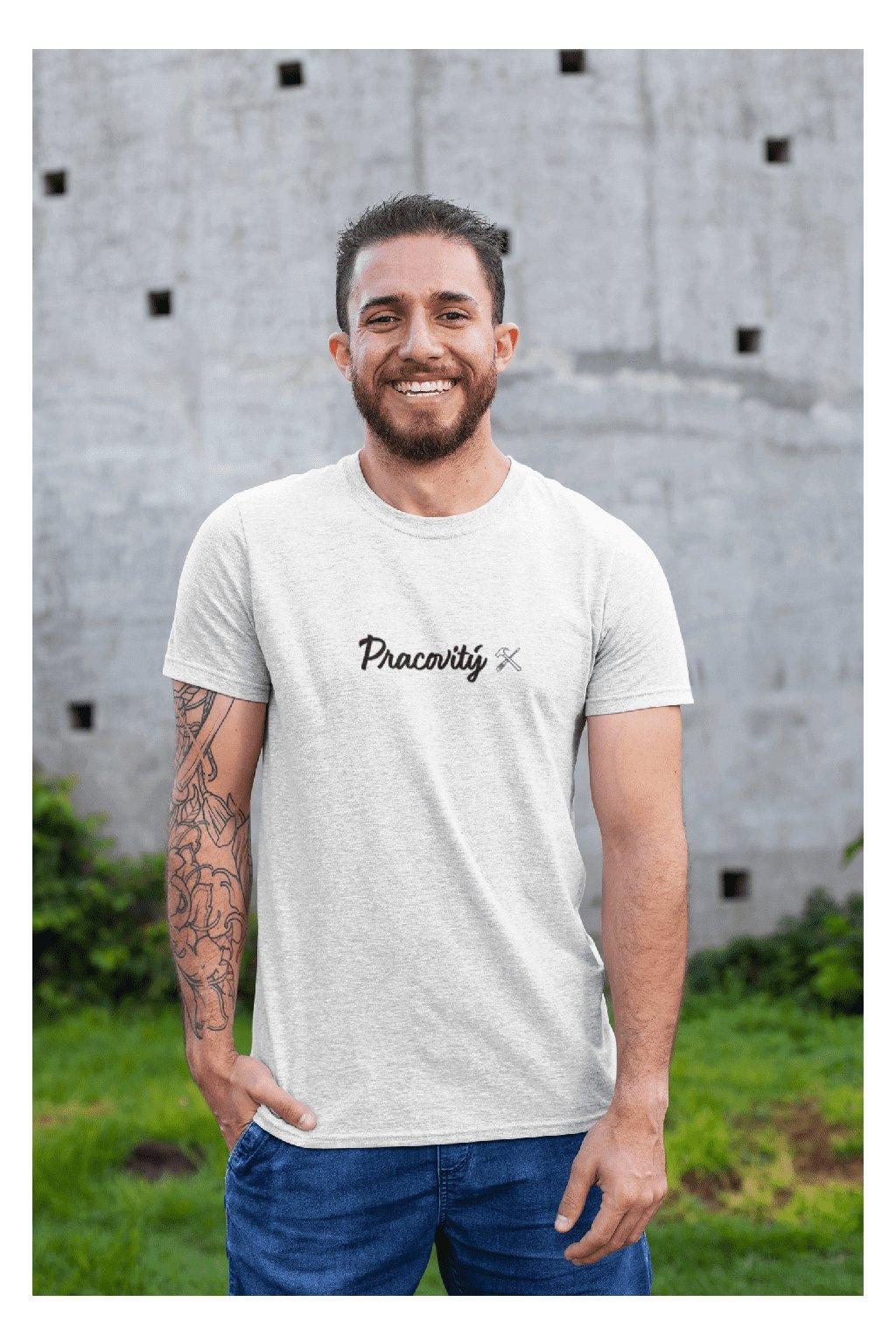 Pánske tričko Pracovitý