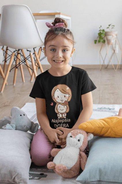 Tričko pre najlepšiu dcéru