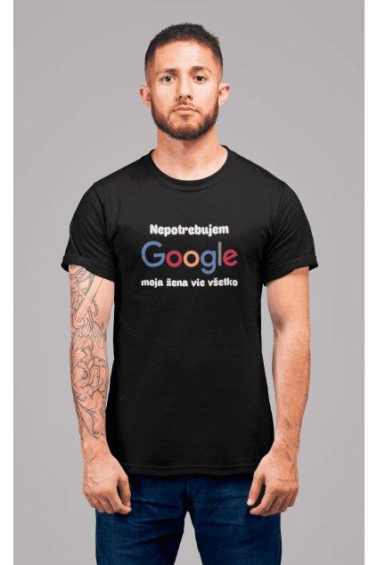 Pánske tričko Nepotrebujem GOOGLE