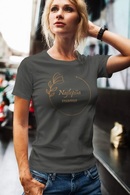 Tričko pre mamu Najlepšia mama