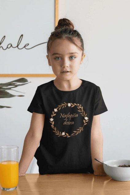 Tričko pre dcéru Najlepšia dcéra