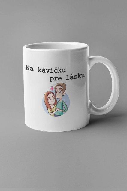 Šálka Na kávičku pre lásku