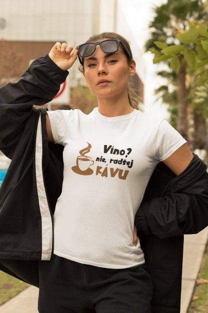 Dámske tričko Radšej kávu