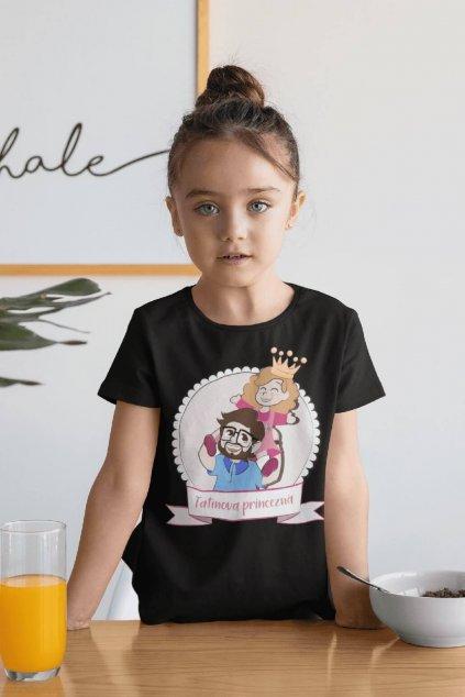 Tričko pre dcéru Tatinová princezná