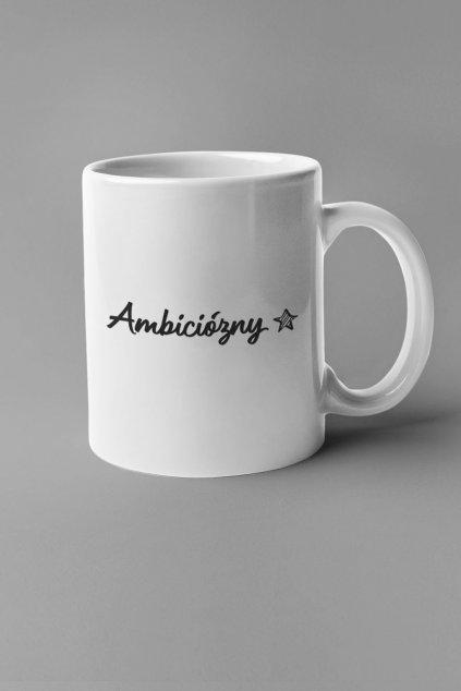 Šálka Ambiciózny