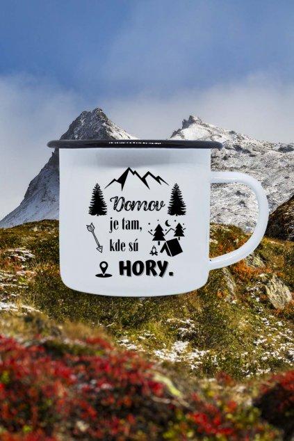 Plechový hrnček Domov je tam, kde sú hory