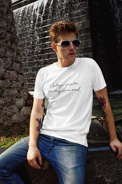 Pánske tričko Všetko je na...