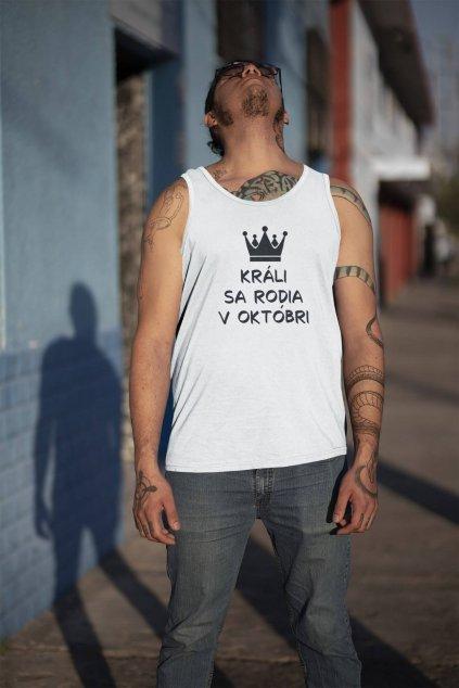 Pánske tielko Králi sa rodia v októbri