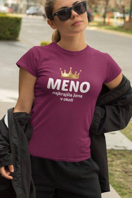 Dámske tričko Najkrajšia žena v okolí