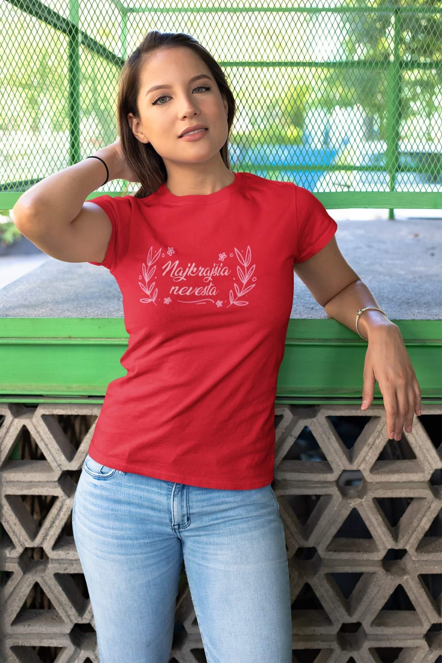 MMO Dámske tričko Nevesta Vyberte farbu: Červená, Dámska veľkosť: M