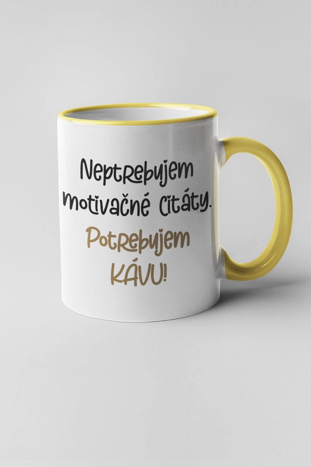 MMO Šálka potrebujem kávu Farba šálky: Žltá