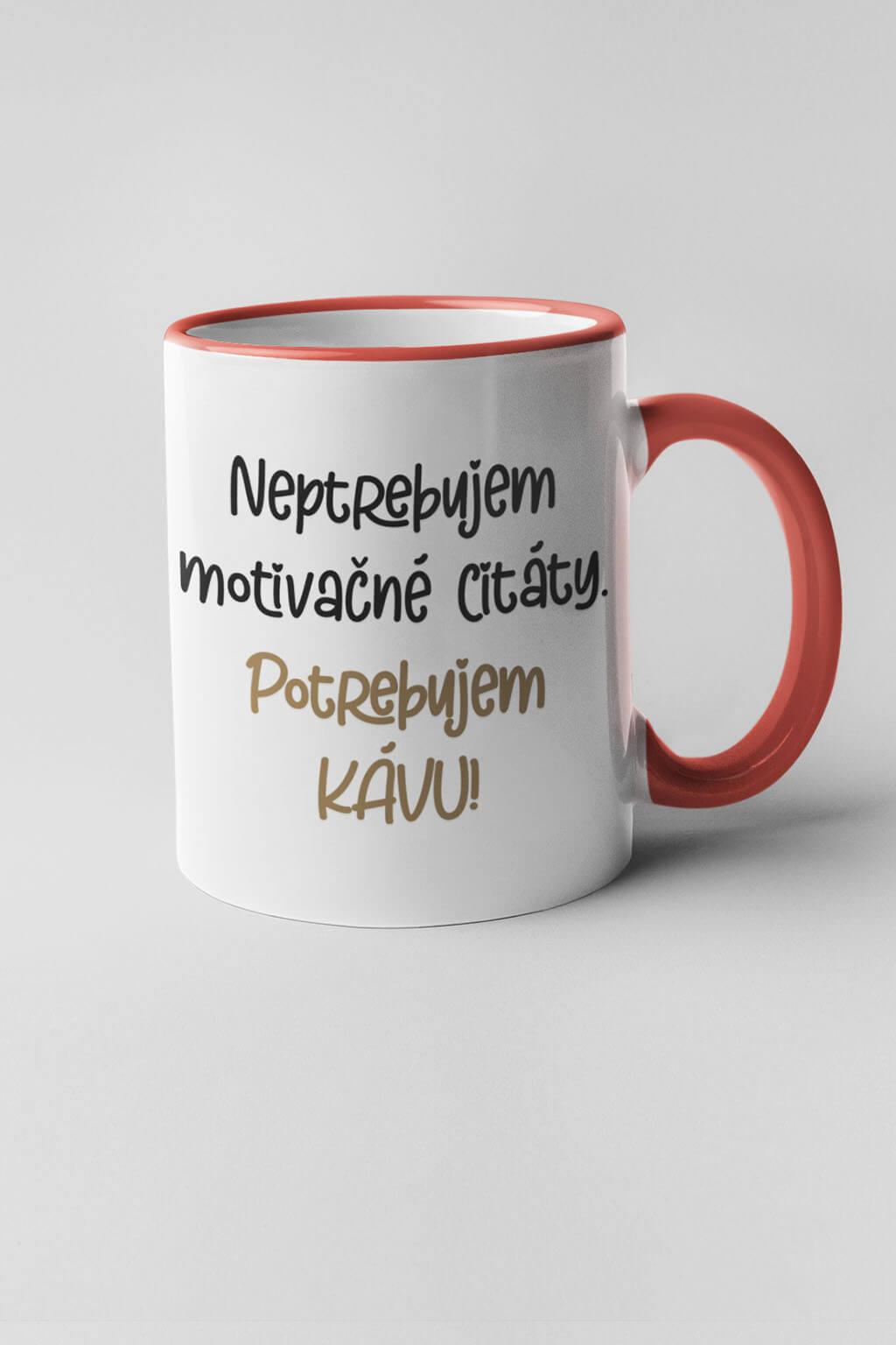 MMO Šálka potrebujem kávu Farba šálky: Červená
