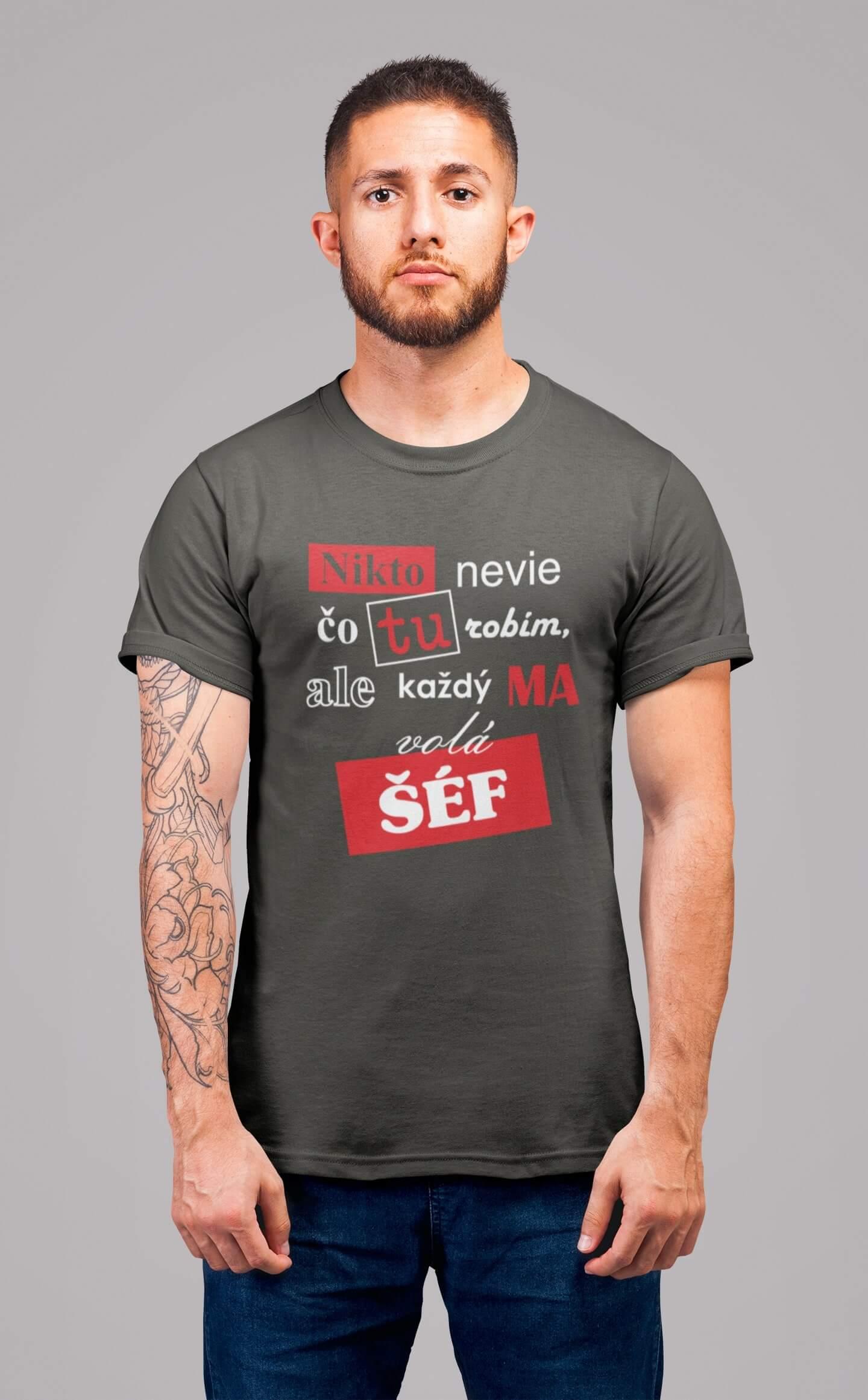 MMO Pánske tričko Šéf Vyberte farbu: Tmavá bridlica, Vyberte veľkosť: XL