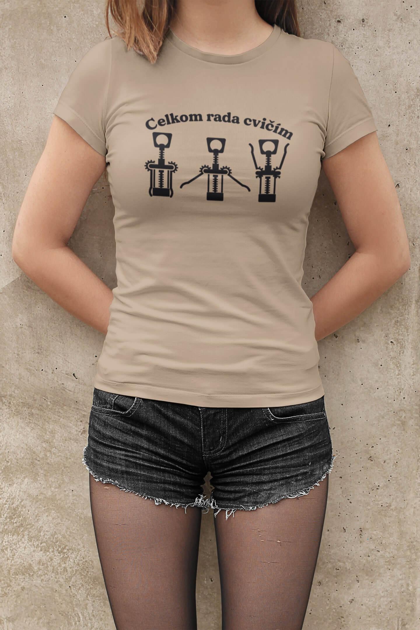MMO Dámske tričko Celkom rada cvičím Vyberte farbu: Piesková, Vyberte veľkosť: XS