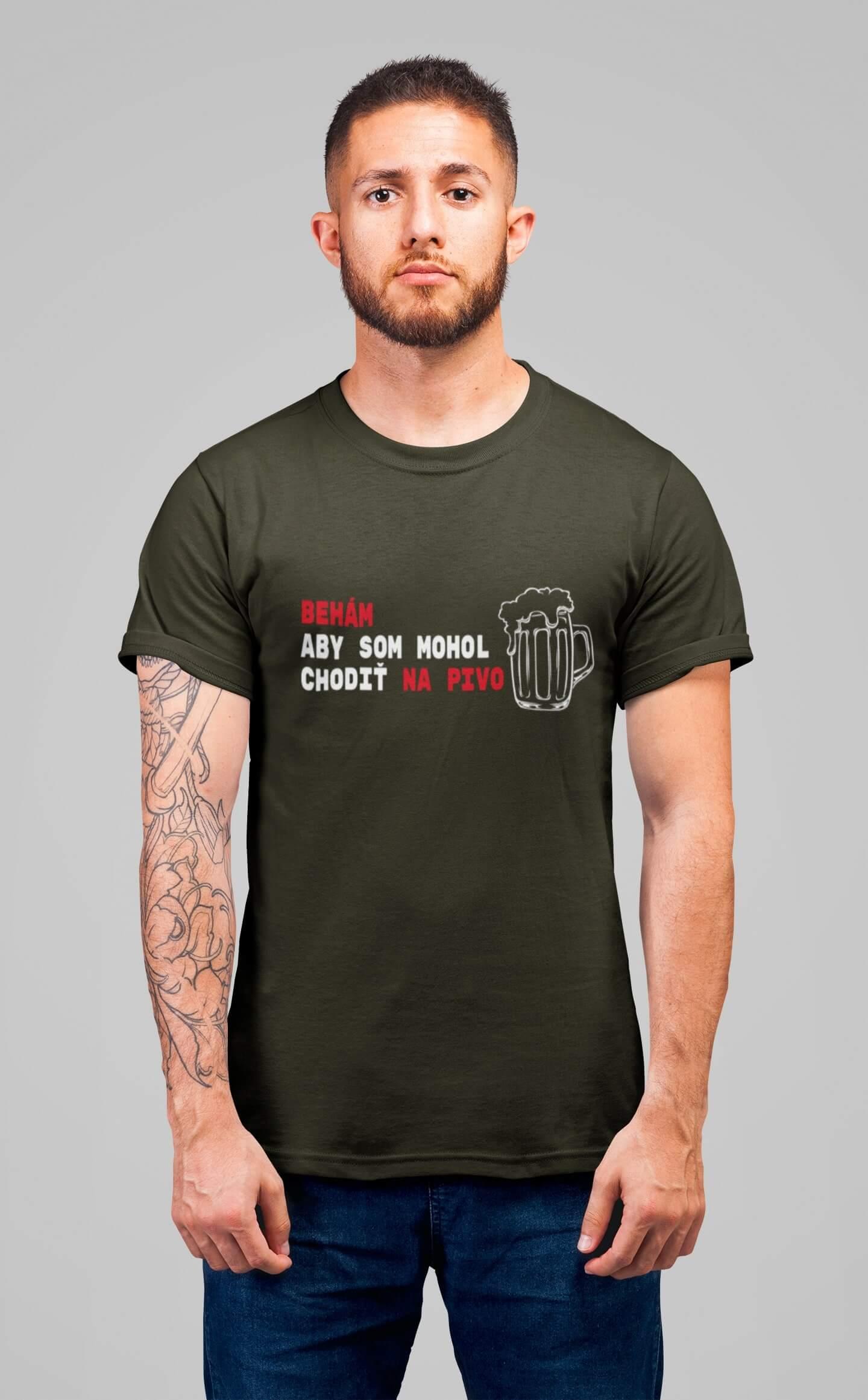 MMO Pánske tričko Behám Vyberte farbu: Military, Vyberte veľkosť: XS