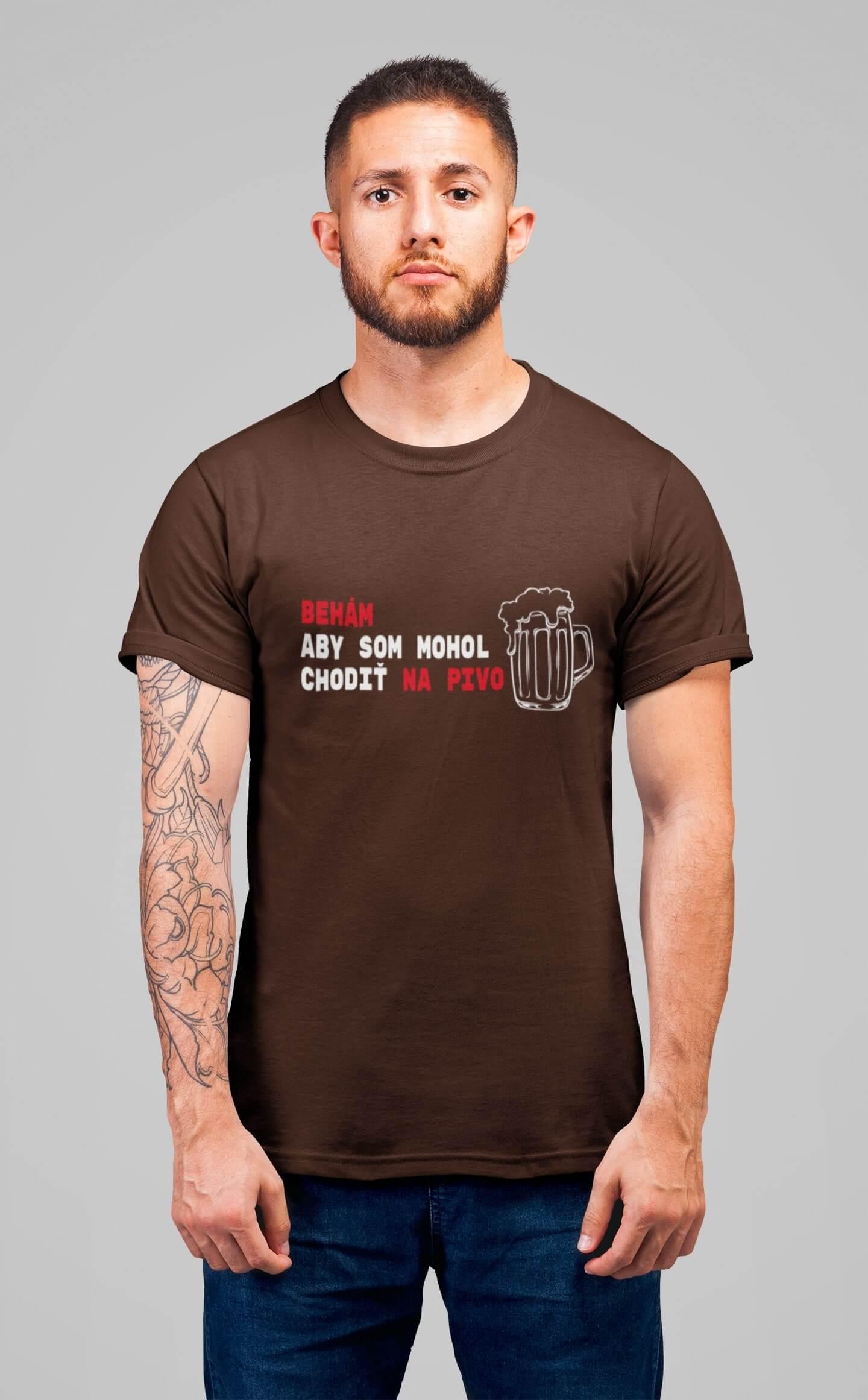 MMO Pánske tričko Behám Vyberte farbu: Čokoládová, Vyberte veľkosť: XL