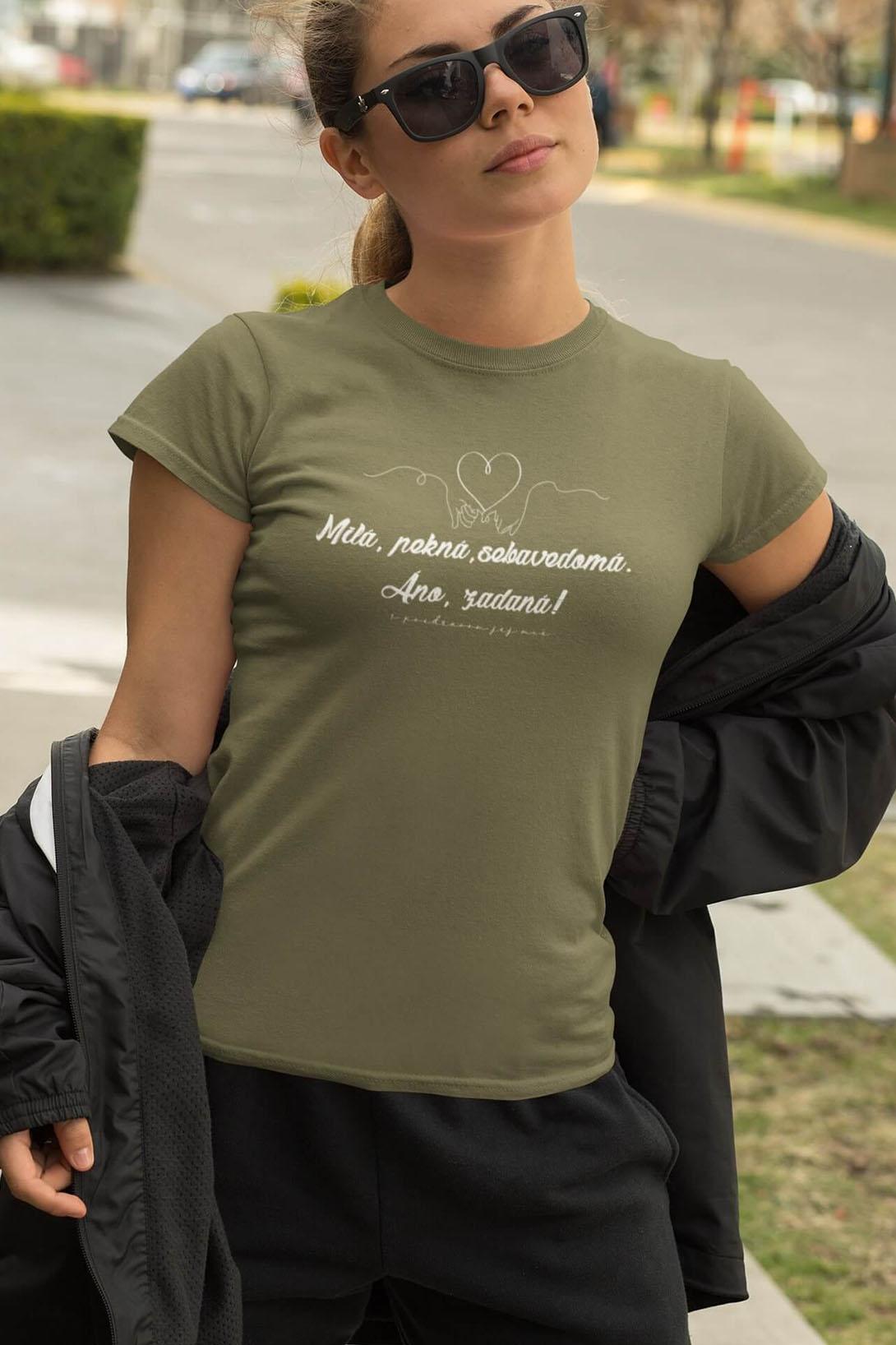 MMO Dámske tričko Milá, pekná, sebavedomá Vyberte farbu: Svetlá khaki, Vyberte veľkosť: M