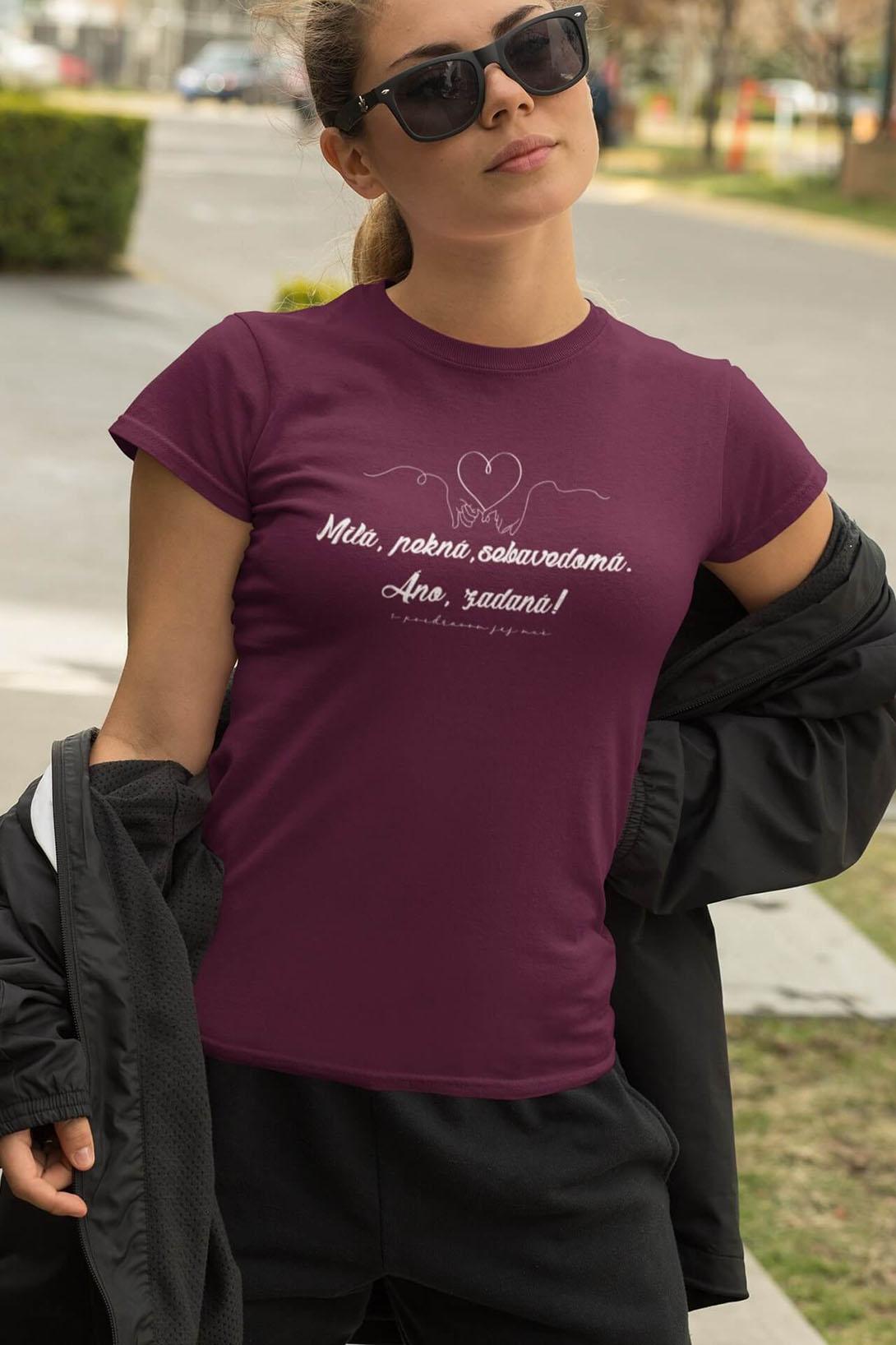 MMO Dámske tričko Milá, pekná, sebavedomá Vyberte farbu: Fuchsiová, Vyberte veľkosť: M