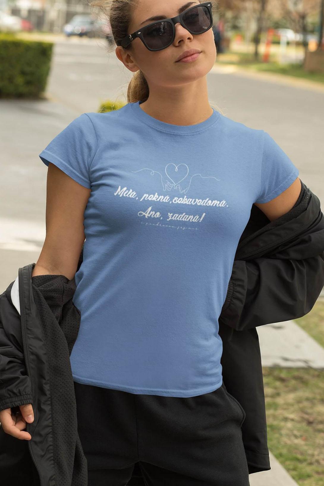 MMO Dámske tričko Milá, pekná, sebavedomá Vyberte farbu: Piesková, Vyberte veľkosť: M