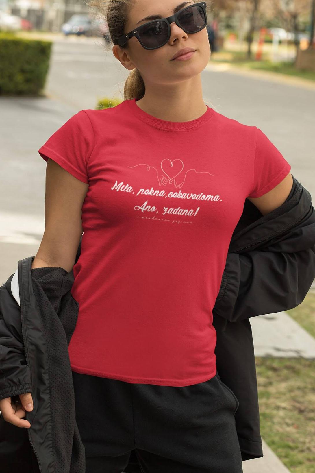 MMO Dámske tričko Milá, pekná, sebavedomá Vyberte farbu: Čierna, Vyberte veľkosť: M