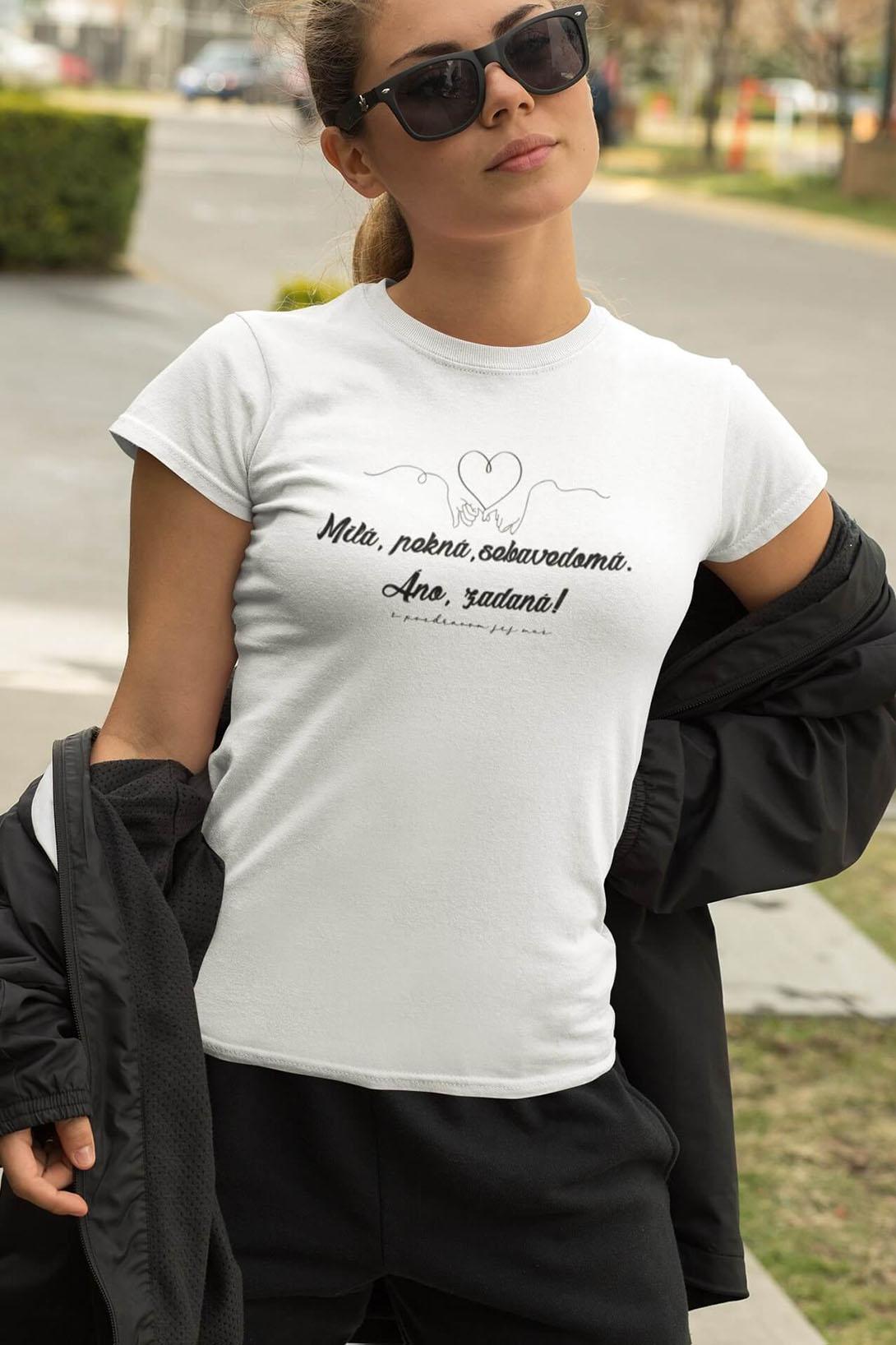 MMO Dámske tričko Milá, pekná, sebavedomá Vyberte farbu: Biela, Vyberte veľkosť: M