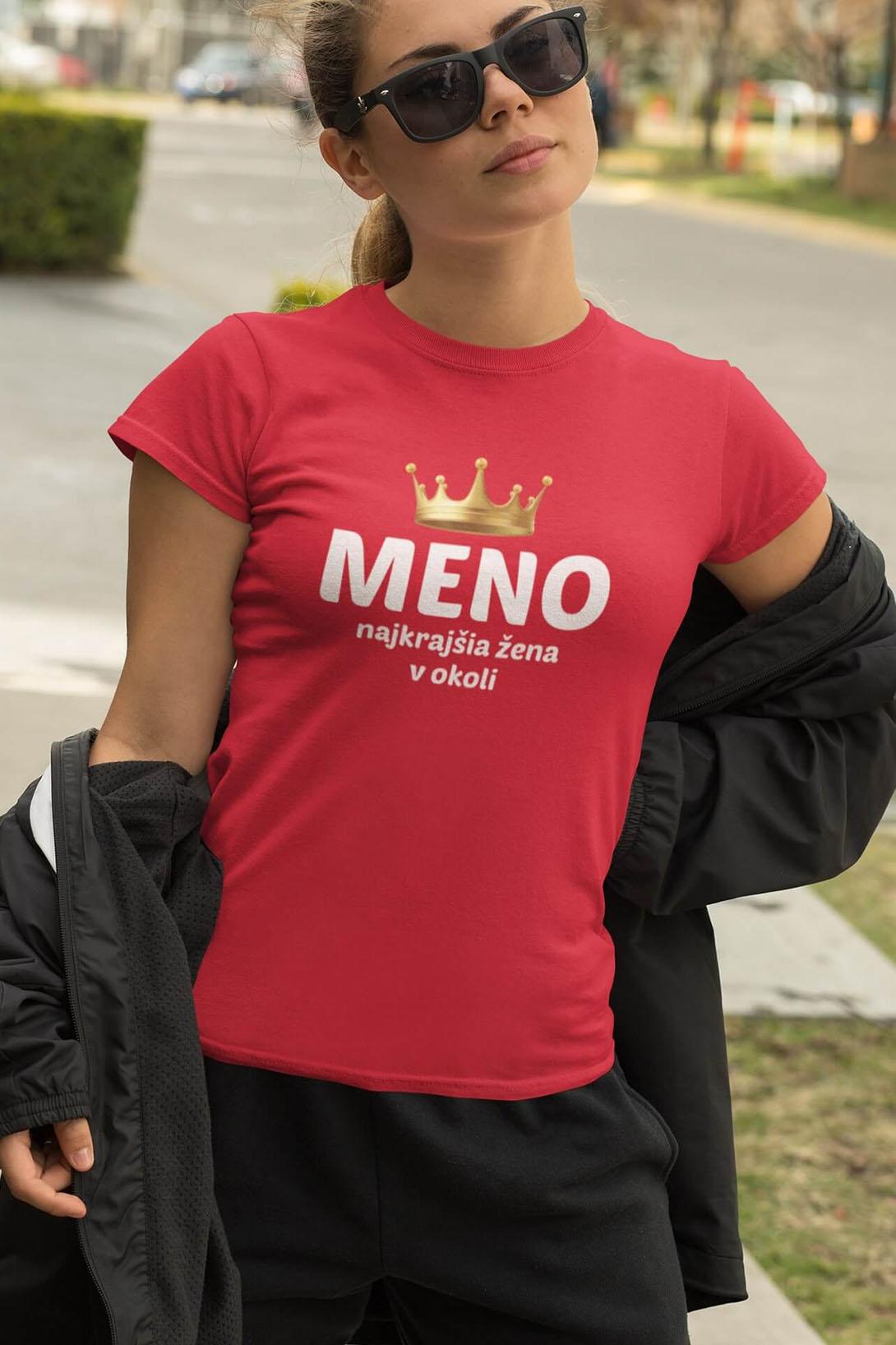 MMO Dámske tričko Najkrajšia žena v okolí Vyberte farbu: Ružová, Vyberte veľkosť: M