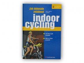Grada Publishing Jak dokonale zvládnout indoorcycling